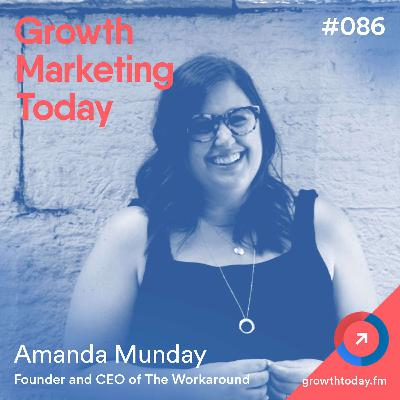 The Importance of Building a Diverse Team That Reflect Your User Base with Amanda Munday (GMT086)