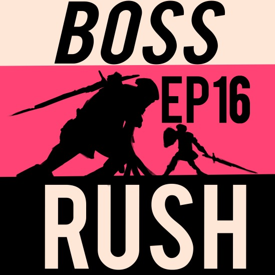 Boss Rush Podcast June 7th - Metroid is dead.