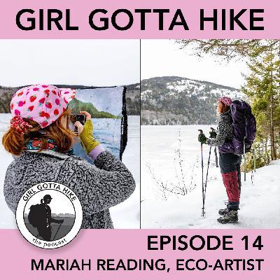 14. Mariah Reading | Eco Artist, Interpretive Park Ranger & Cold-Water Swimmer