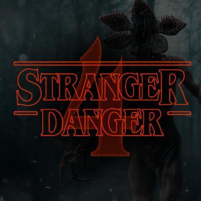 """Stranger Danger : """"Happy 4th of July!"""""""