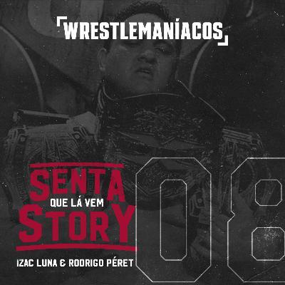 Senta que lá vem Story #08 - Samoa Joe conquista a TNA