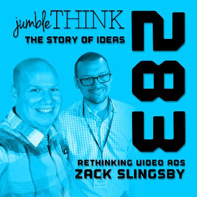 Rethinking Video Ads with Zack Slingsby
