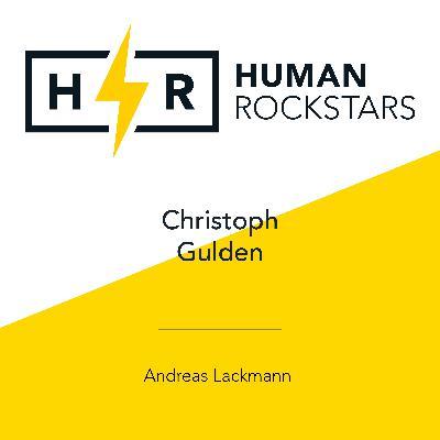 HUMAN ROCKSTARS - Christoph Gulden