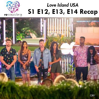 'Love Island' S1 E12 + E13 + E14 Recap
