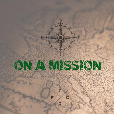 On A Mission (Part 5): What's In It For Me?