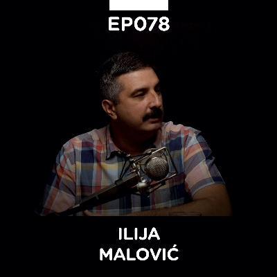"""EP 078: Ilija Malović, """"Rakija, uglavnom"""" - Pojačalo podcast"""
