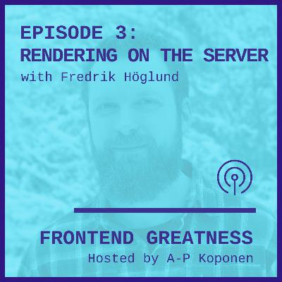 Rendering on the Server with Fredrik Höglund