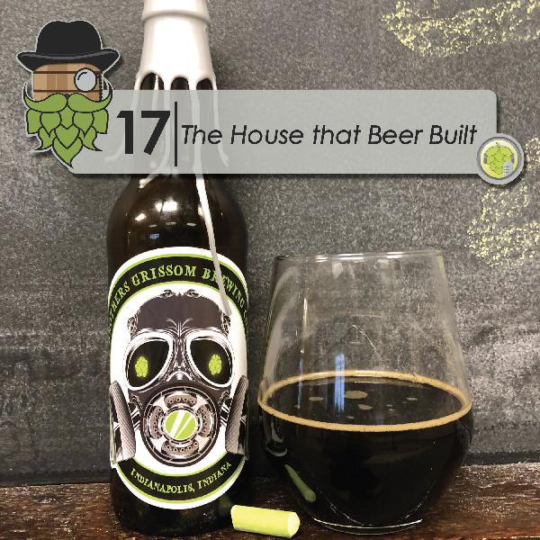 HB000: The House that Beer Built