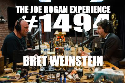 #1494 - Bret Weinstein