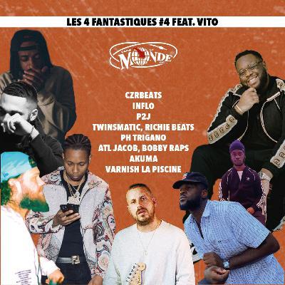 Les 4 fantastiques #4 (Ft. Vito #MoneyTimePodcast)
