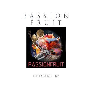 Episode 89 PassionFruit