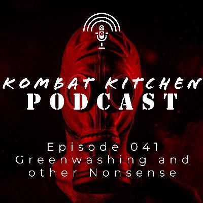 Greenwashing and Other Nonsense | Episode 041