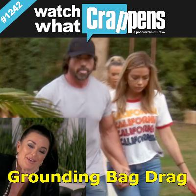 RHOBH: Grounding Bag Drag