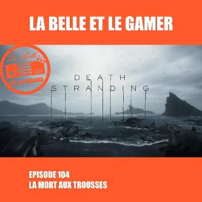 Episode 104: La Mort Aux Trousses