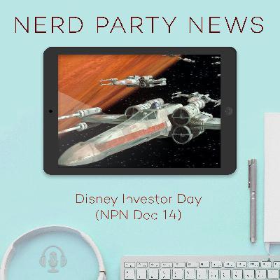 Disney Investor Day (NPN Dec 14)