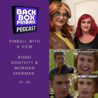 Pinball with a View - Bobbi Douthitt & Morgan Sherman