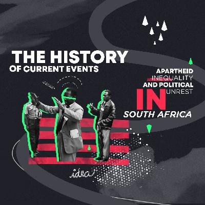 Apartheid, Inequality and Political Unrest in South Africa II