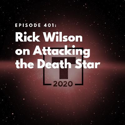 Rick Wilson on Attacking the Death Star