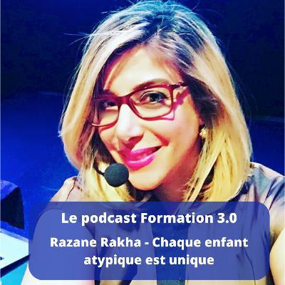Episode 4 - Razane Rakha - Orthopédagogue - Les enfants atypiques