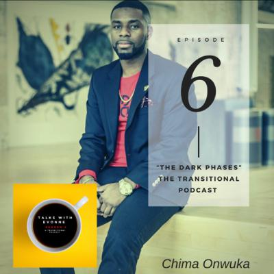 Episode 6 Motivation: The Dark Phases with Chima Onwuka