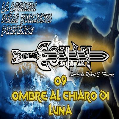 Audiolibro Conan il barbaro 09- Ombre al chiaro di luna