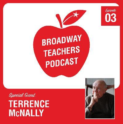 Ep 3 - Terrence McNally (Ragtime, Anastasia, Kiss of the Spiderwoman)