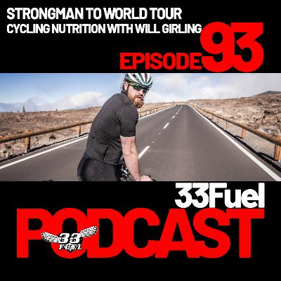 Strongman to World Tour cycling nutrition with Will Girling