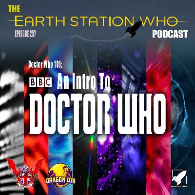 Earth Station Who - Doctor Who 101: An Intro To Doctor Who
