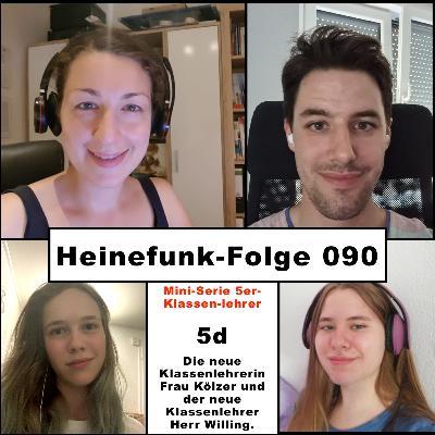 Heinefunk-Folge 090: Die Klassenlehrer der (neuen) 5d: Frau Kölzer und Herr Willing