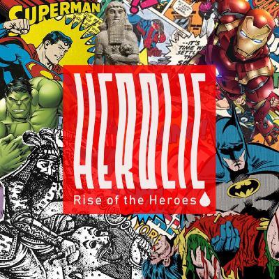 Herolic - E01 - Rise of the Heroes