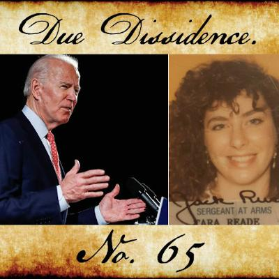 65. New Evidence Supports Tara Reade, Warren Snubs the Squad, Larry Summers Joins Team Biden