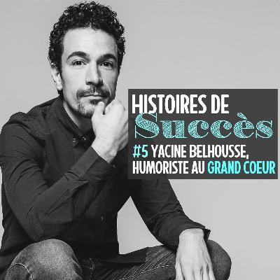 "Yacine Belhousse, des ""petits ponts massacreurs"" au standup international !"