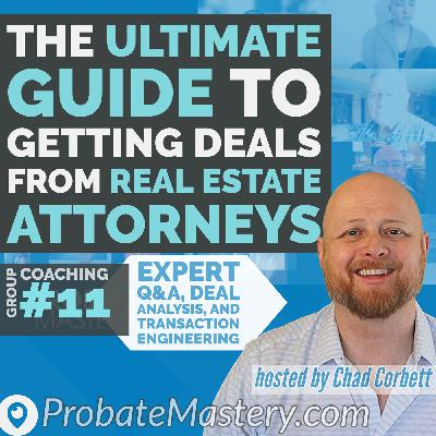 Ultimate Guide to Attorney Referrals   Real Estate Pros Share Why Attorneys Send THEM Deals #11