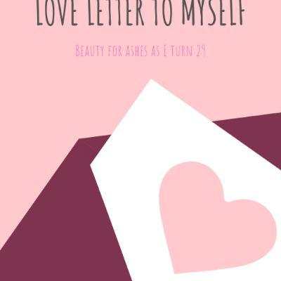 Bonus Epsiode - Love Letter to Myself