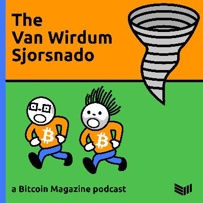 Explaining Taproot Activation and LOT=True VS LOT=False - The Van Wirdum Sjorsnado 29