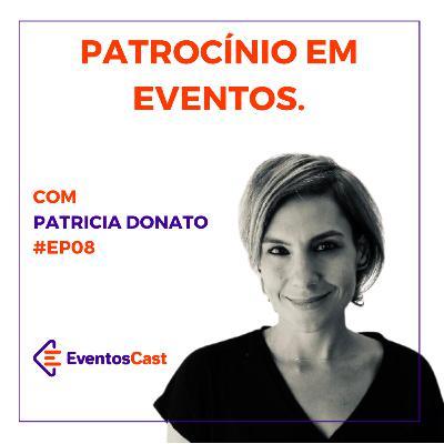 EventosCast T2E08 - Patrocínio em Eventos com Patricia Donato