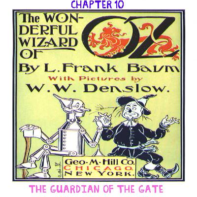 The Wizard of Oz - Chapter 10: The Guardian of the Gate