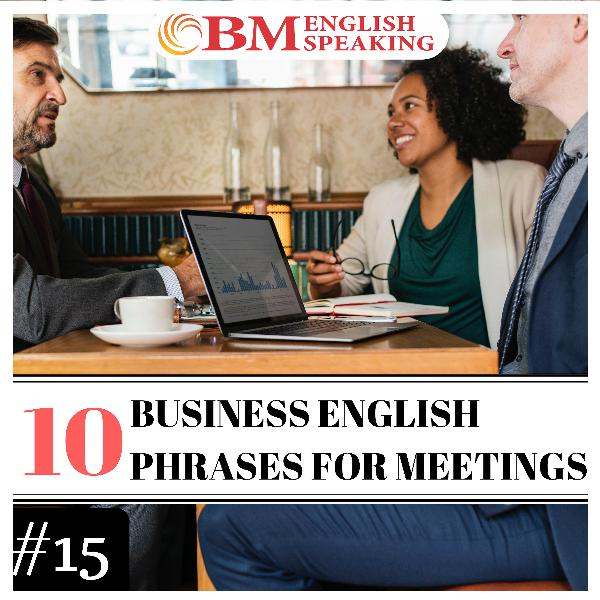 10 Business English Phrases for Meetings