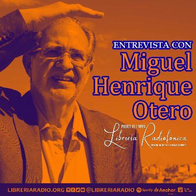 #291: Miguel Henrique Otero habla sobre sus padres: Miguel Otero Silva y María Teresa Castillo