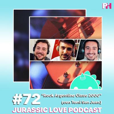 #72 - Rock Argentino Clase 2000 (con Tomi San Juan)