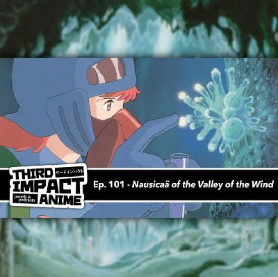 #101 - Nausicaä of the Valley of the Wind