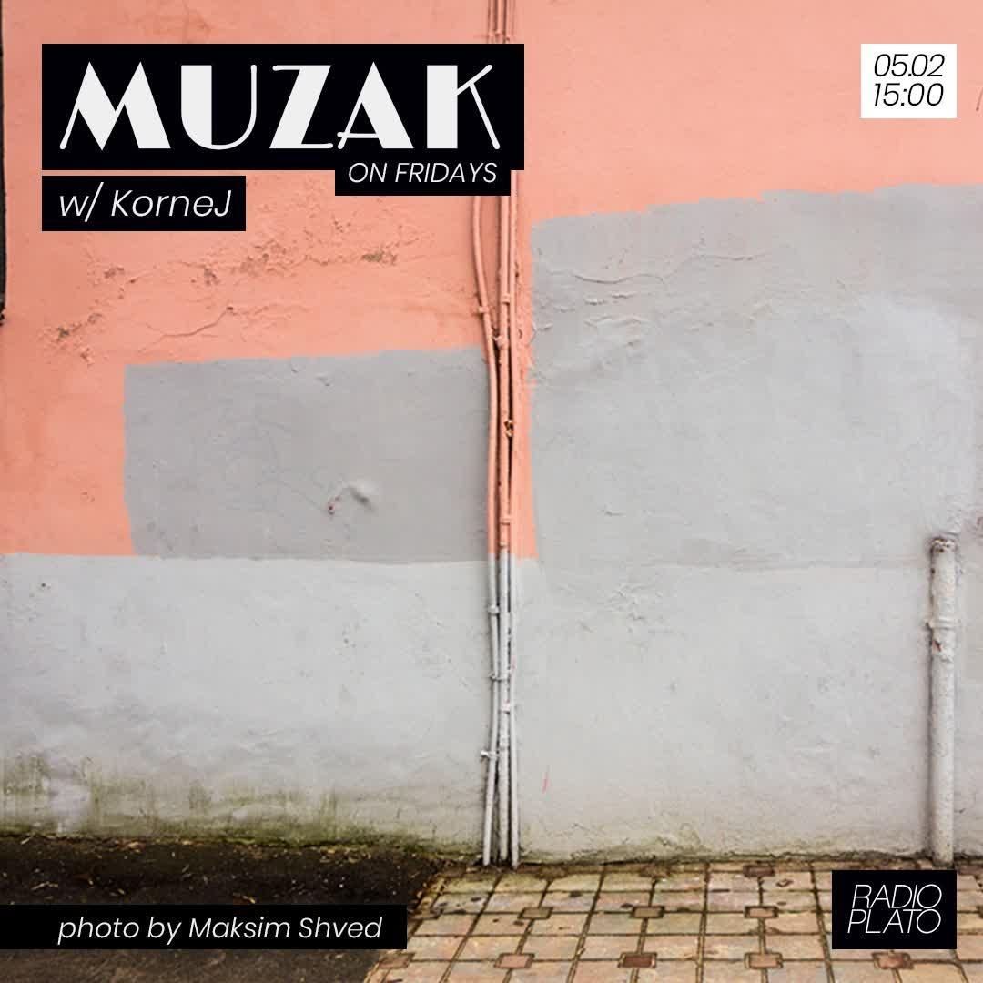 KorneJ - Muzak on Fridays #001