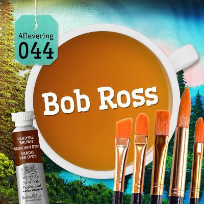 Aflevering 44: Bob Ross
