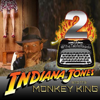 93 - Indiana Jones and the Monkey King, Part 2