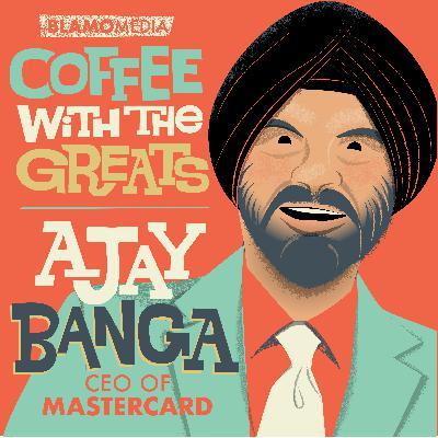 Ajay Banga - CEO of Mastercard