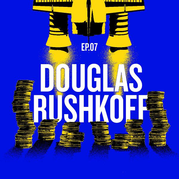 "Douglas Rushkoff: ""Survival of the Richest"""