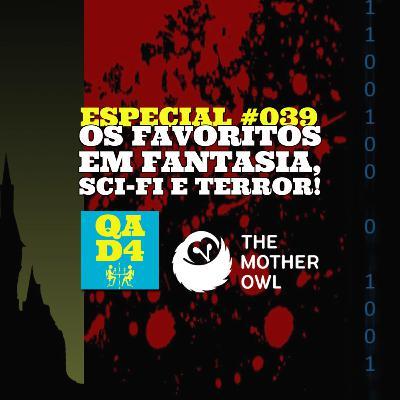 #123 - Os favoritos em Fantasia, Sci-fi e Terror, com The Mother Owl! (Especial #039)