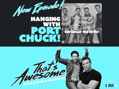 Hanging With PORT CHUCK!