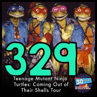 """Episode #329: """"Pizza Power""""   Coming Out of Their Shells Tour (1990)"""