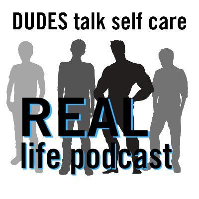 DUDES Talk Self Care